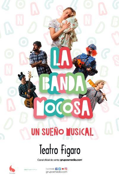 La Banda Mocosa - Un sueño musical