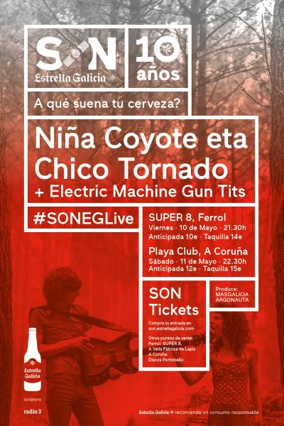 Niña Coyote eta Chico Tornado + Electric Machine Gun Tits en Coruña | SON EG