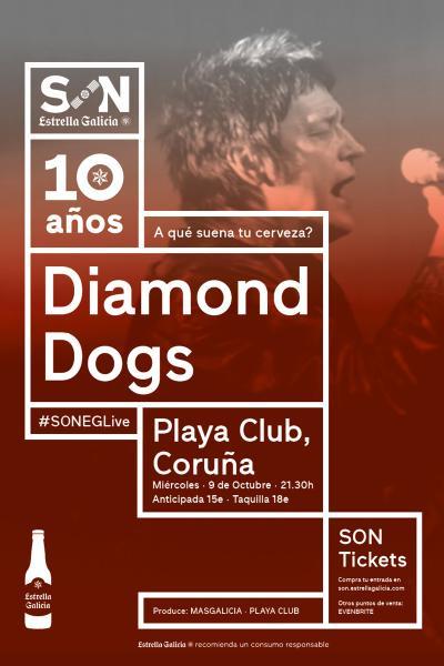Diamond Dogs en Coruña | SON Estrella Galicia