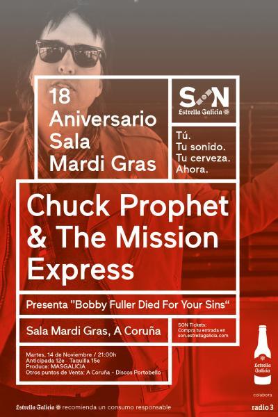 Chuck Prophet & The Mission Express en Coruña | SON Estrella Galicia