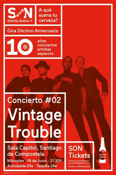 Vintage Trouble en Santiago   SON Estrella Galicia