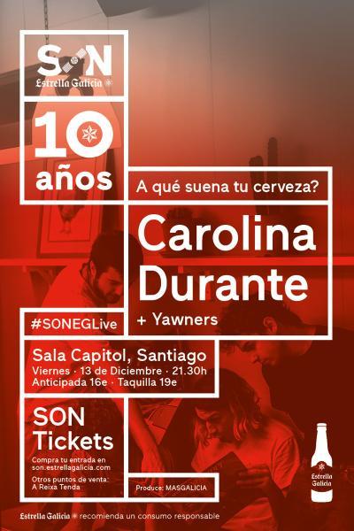 Carolina Durante + Yawners en Santiago | SON Estrella Galicia