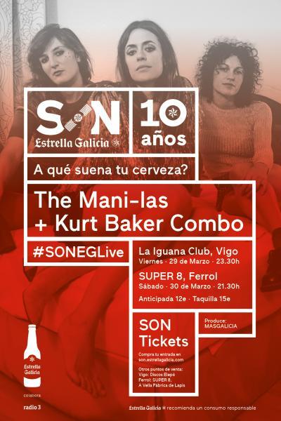The Mani-las + Kurt Baker Combo en Vigo | SON Estrella Galicia