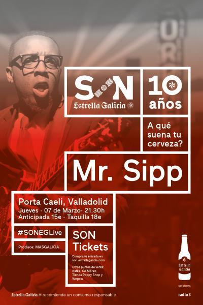Mr. Sipp en Valladolid | SON Estrella Galicia
