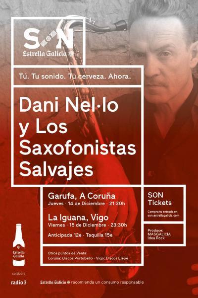 Dani Nel.lo y Los Saxofonistas Salvajes en Coruña | SON Estrella Galicia