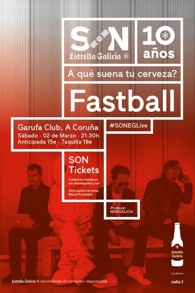 Fastball en Coruña | SON Estrella Galicia