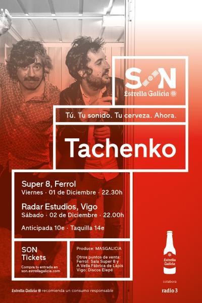 Tachenko en Vigo | SON Estrella Galicia