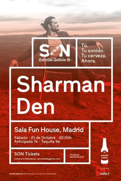 Sharman Den en Madrid | SON Estrella Galicia