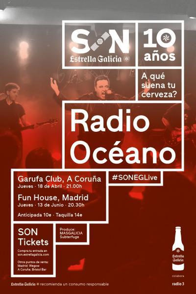 Radio Océano en Madrid | SON Estrella Galicia