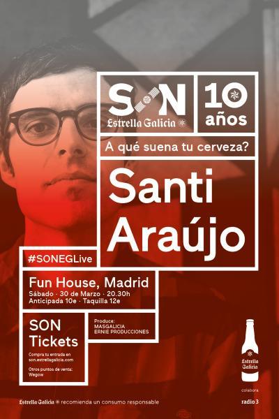 Santi Araújo en Madrid | SON Estrella Galicia