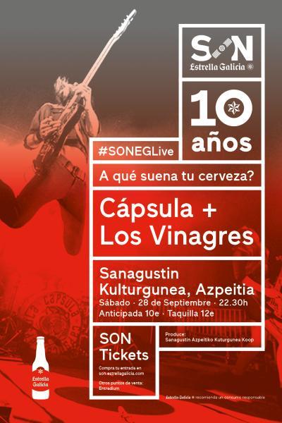 Cápsula + Los Vinagres en Azpeitia | SON Estrella Galicia