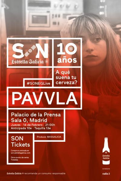 PAVVLA en Madrid | SON Estrella Galicia