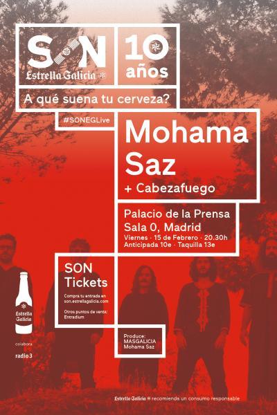 Mohama Saz + Cabezafuego en Madrid   SON Estrella Galicia