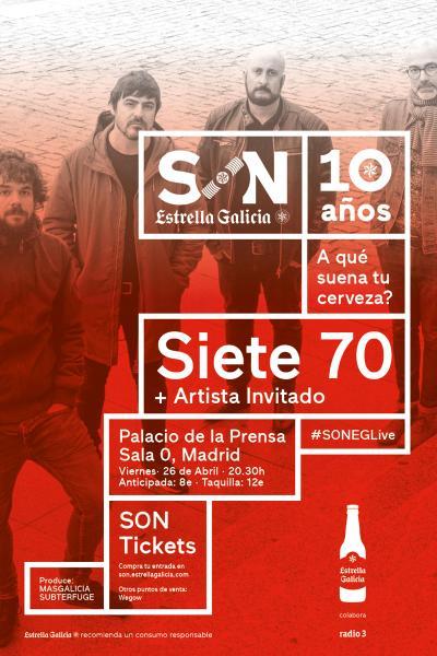 Siete70 + Artista Invitado en Madrid | SON Estrella Galicia