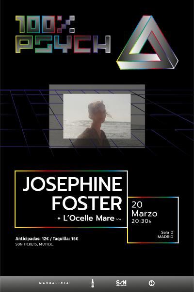 Josephine Foster +  L'Ocelle Mare en Madrid | 100% Psych