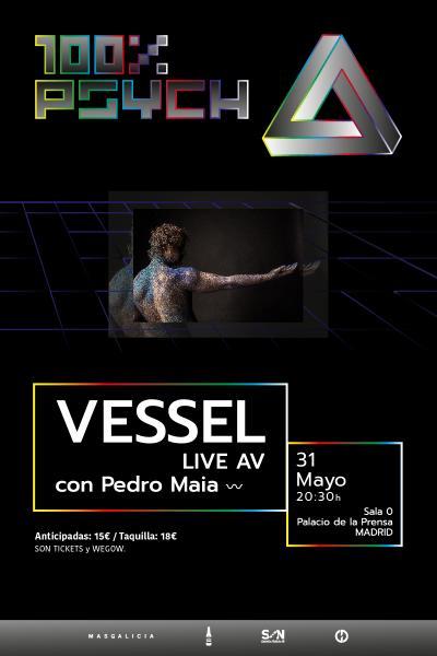 Vessel Live AV con Pedro Maia en Madrid| 100% Psych