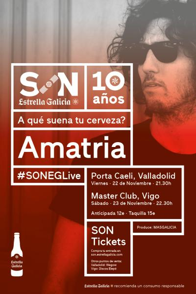 Amatria en Vigo | SON Estrella Galicia