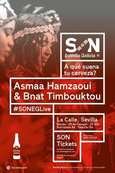 Asmaa Hamzaoui & Bnat Timbouktou en Sevilla | SON Estrella Galicia