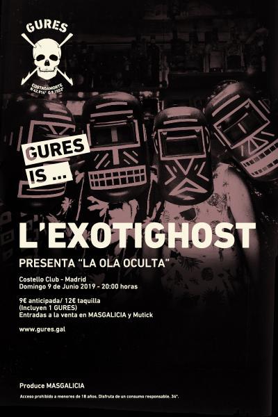 L´ Exotighost en Madrid | SON Estrella Galicia