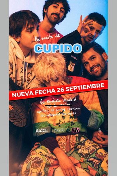 Cupido en TRVMP (Madrid, La Riviera) [CAMBIO DE FECHA: 26 SEPTIEMBRE]