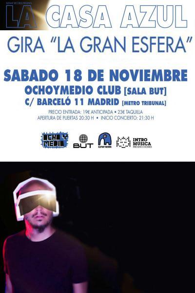 LA CASA AZUL gira La Gran Esfera SEGUNDA FECHA!!