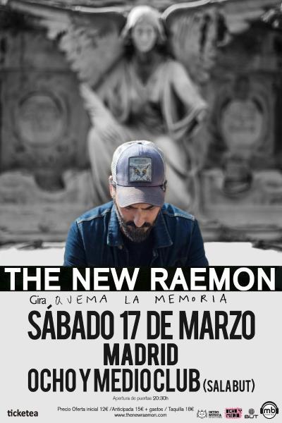 The New Raemon (gira Quema la Memoria)