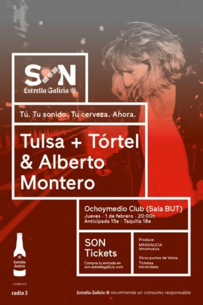 TULSA + Tórtel y Alberto Montero en Ochoymedio Club (Sala BUT)