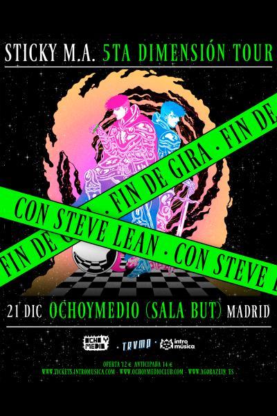 Fin de gira Sticky M.A en TRVMP (Madrid) [AGOTADO]