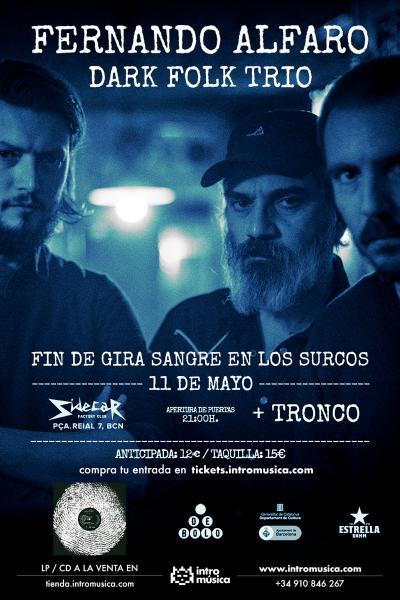 Fernando Alfaro DFT en Barcelona: Fin de gira Sangre en los Surcos