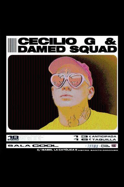 CecilioG + Damed Squad en el ciclo TRVMP (Cool Stage)