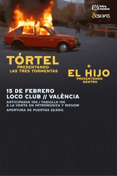 Tórtel + El Hijo en Valencia (Loco Club)