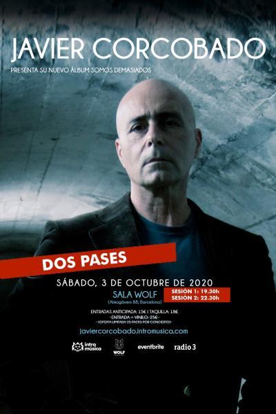 Javier Corcobado presenta 'Somos Demasiados' en Barcelona (Sala Wolf)
