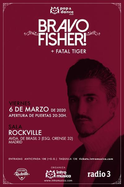 Bravo Fisher! + Fatal Tiger en Pop&Dance Small (Madrid, Sala Rockville)