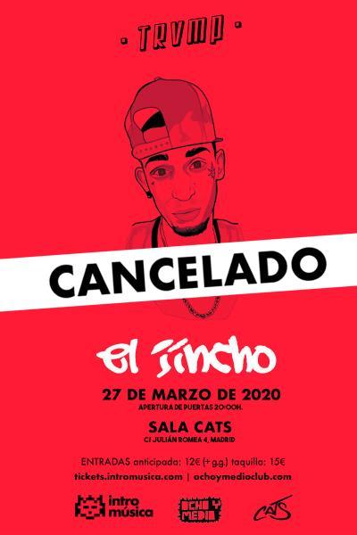 EL JINCHO en TRVMP (Madrid / Sala Cats)