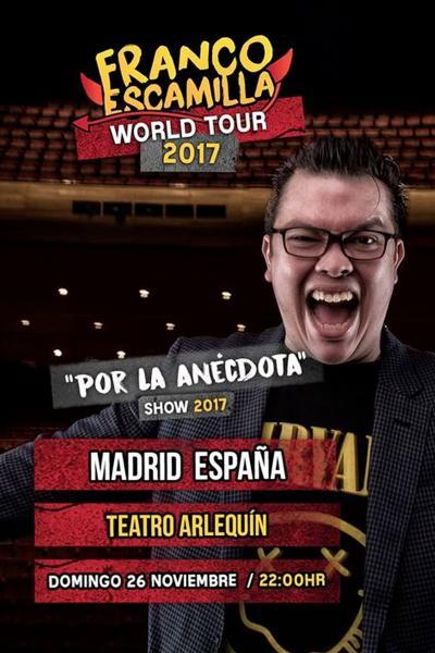 FRANCO ESCAMILLA - World Tour 2017 Madrid