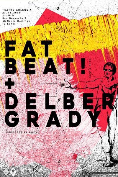 "Delber Grady + ""Fatbeat"""