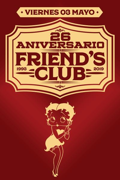 Friends Club 26 Aniversario