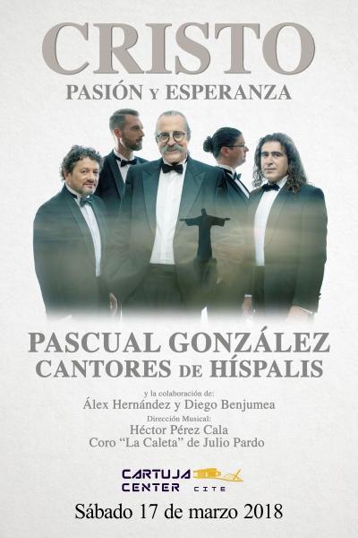 Cristo, pasión y esperanza - Cantores de Híspalis - Sevilla