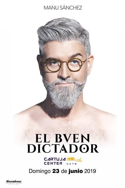 Manu Sánchez – El buen dictador