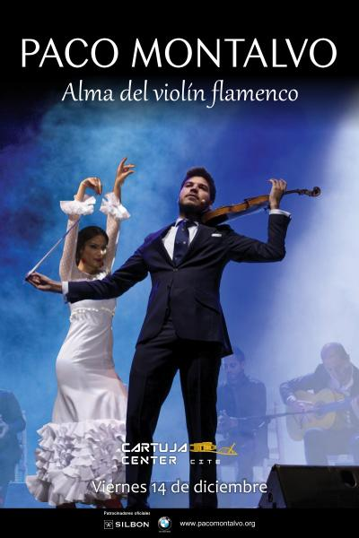 Paco Montalvo, Alma del violín flamenco