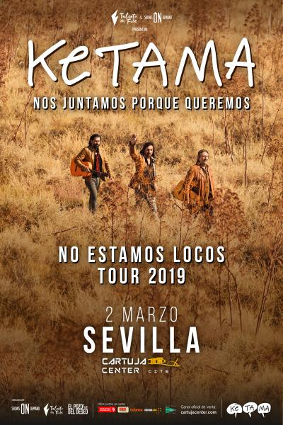 Ketama. No estamos locos Tour 2019