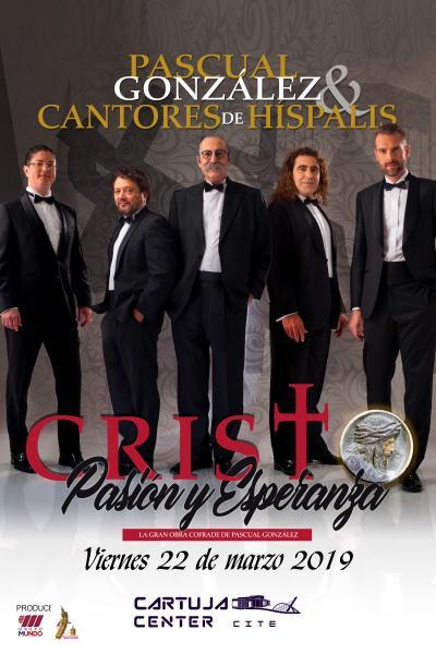 Cantores de Híspalis Cristo, Pasión y Esperanza