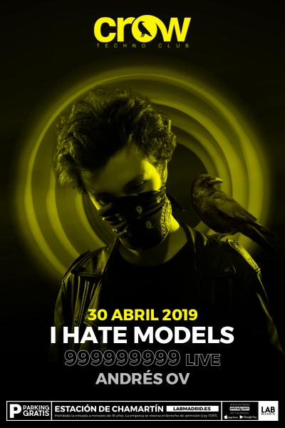 Crow Techno Club presenta I HATE MODELS