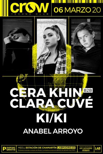 CERA KHIN B2B CLARA CUVE & KI/KI en Crow Techno Club