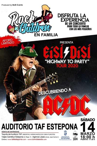 Rock n´Children en Familia presenta: EíSÍ/DíSÍ - Descubriendo a AC/DC