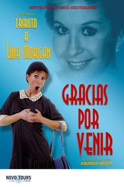 Gracias por Venir - Tributo a Lina Morgan
